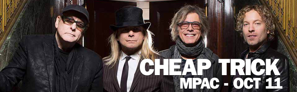 Cheap Trick at the MPAC on October 11th